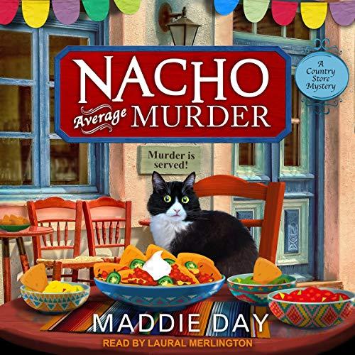 Nacho Average Murder: Country Store Mystery Series, Book 7
