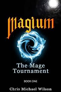 Magium: The Mage Tournament (Book 1) (English Edition