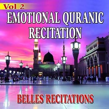 Emotional Quranic Recitation, Vol. 2 - Quran - Coran - Récitation coranique (Belles récitations)