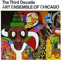 Third Decade by ART ENSAMBLE OF CHICAGO (2000-09-12)