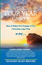 Richard Bliss Brooke's The Four Year Career®: Young Living Edition: The Perfect Network Marketing Recruiting & Belief Building Tool; MLM Made Easy; Master Direct Sales