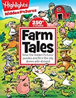 Farm Tales: Solve the Hidden Pictures® puzzles and fill in the silly stories with stickers! (Highlights™ Hidden Pictures® Silly Sticker Stories)