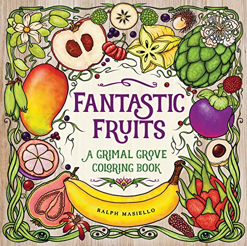 Fantastic Fruits: A Grimal Grove Coloring Book