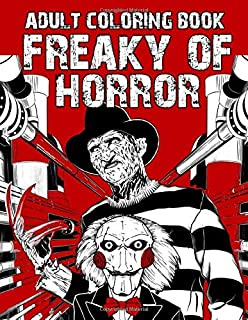 Adult Coloring Book: Scary Books with Over 25 Designs of The Most Evil Villains & Monsters From Horror Movie for Adults