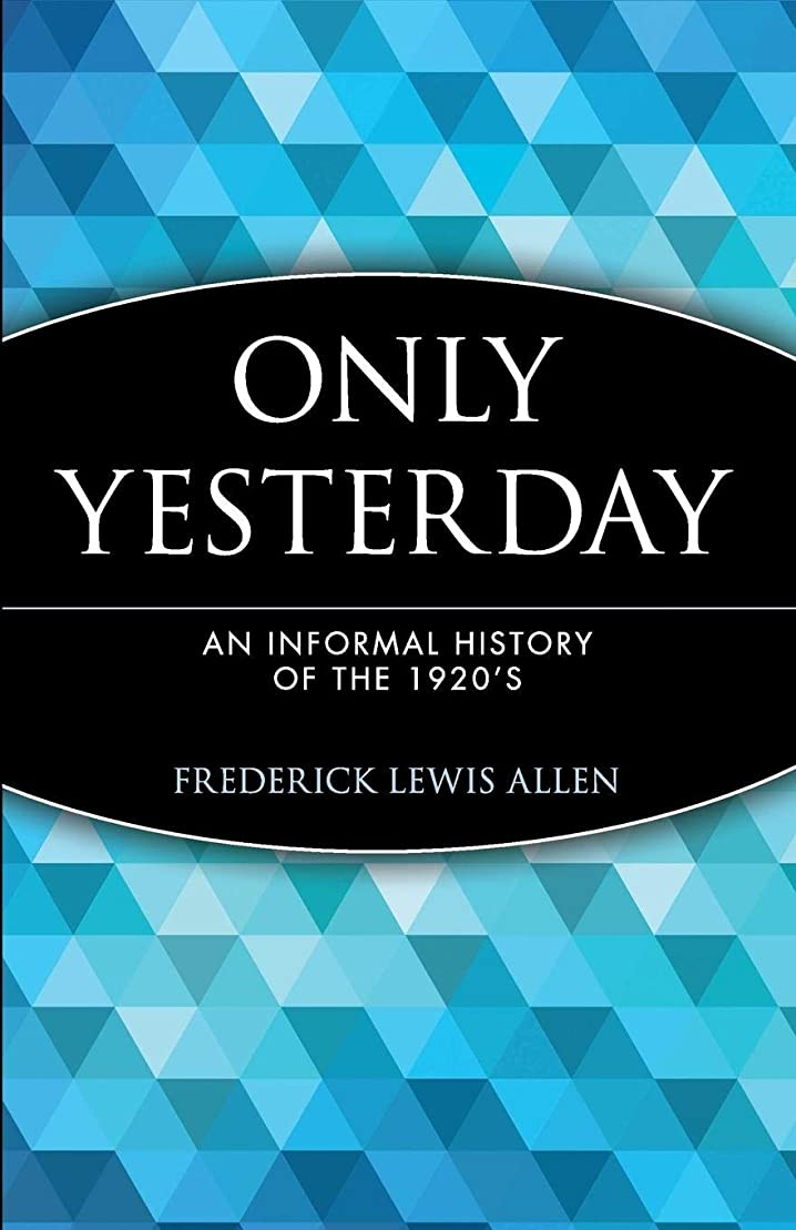 晩餐急いで本体Only Yesterday (Wiley Investment Classics)