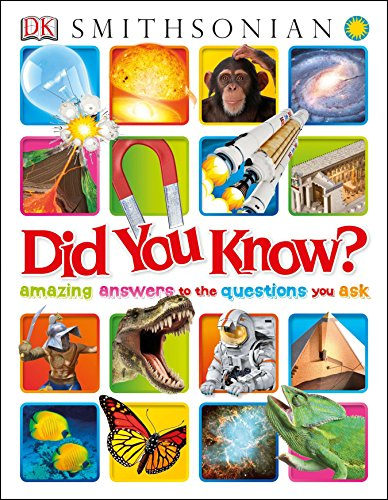 Did You Know?: Amazing Answers to the...