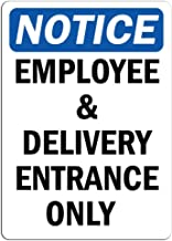 Notice - Employee and Delivery Entrance Only Sign | Label Decal Sticker Retail Store Sign Sticks to Any Surface 8
