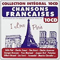 CHANSONS FRANCAISES - I love paris (collection intégral) (10 CD)