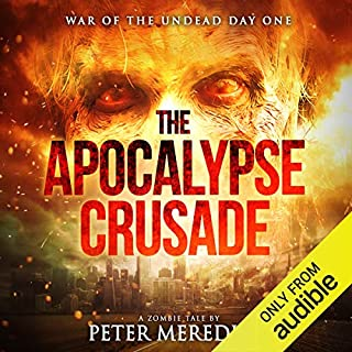 The Apocalypse Crusade: War of the Undead Day One audiobook cover art