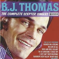 The Complete Sceptor Singles by B.J.Thomas (2012-07-28)