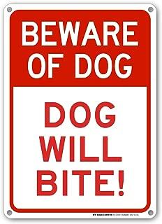 Beware of Dog Sign, Dog Will Bite, Outdoor Rust-Free Metal, 10