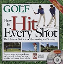 GOLF MAGAZINE How To Hit Every Shot