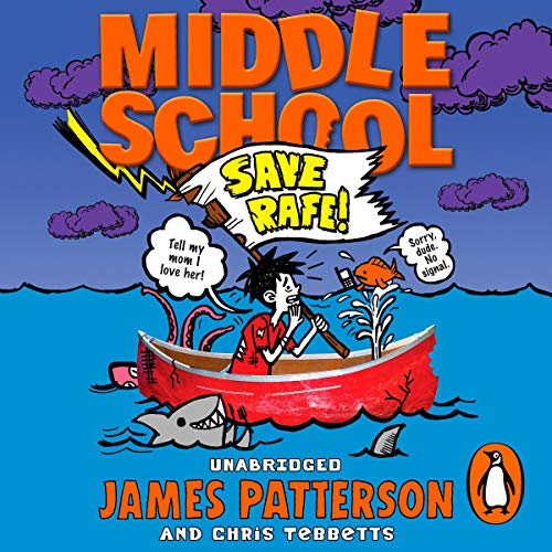 Middle School: Save Rafe     Middle School 6              By:                                                                                                                                 James Patterson,                                                                                        Chris Tebbetts                               Narrated by:                                                                                                                                 Bryan Kennedy                      Length: 3 hrs and 58 mins     1 rating     Overall 5.0