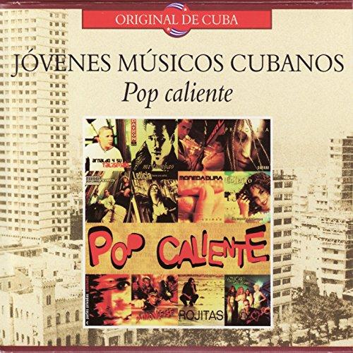 Jóvenes Músicos Cubanos: Pop Caliente