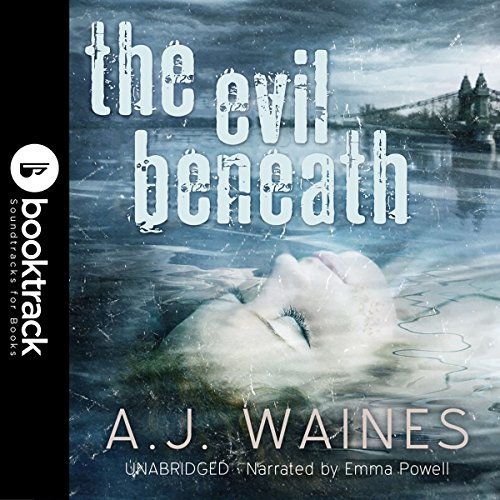 The Evil Beneath: Booktrack Edition audiobook cover art