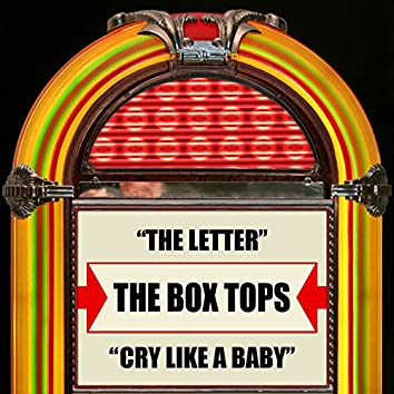 The Letter / Cry Like A Baby