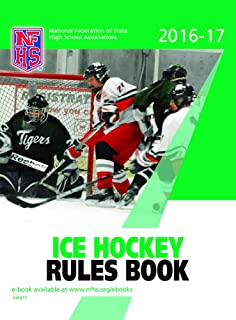 2016-17 NFHS Ice Hockey Rules Book