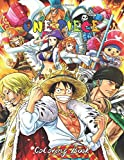 One Piece Coloring Book: +80 One Piece Coloring Pages, Luffy Crew, Coloring Book For Adults and Kids, Funny Color Book