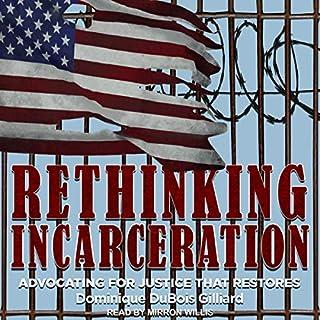 Rethinking Incarceration cover art