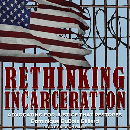 Rethinking Incarceration cover art