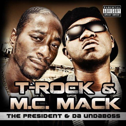 T-Rock & M.C. Mack