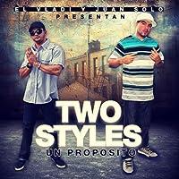 Two Styles Un Proposito