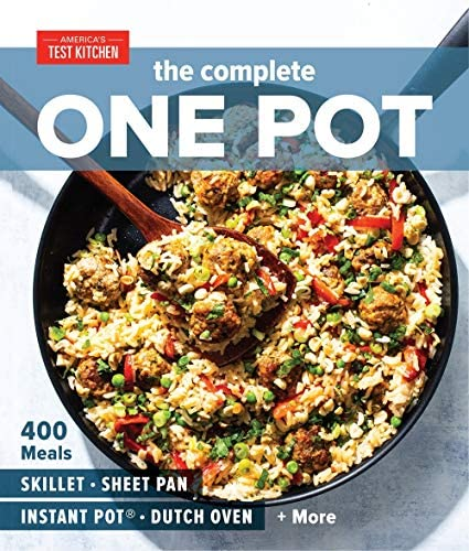 The Complete One Pot 400 Meals for Your Skillet Sheet Pan Instant Pot Dutch Oven and More The product image