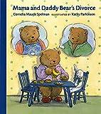 Mama and Daddy Bear's Divorce (Albert Whitman Prairie Books (Paperback))