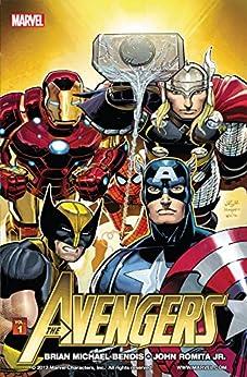 Avengers By Brian Michael Bendis Vol. 1 (Avengers (2010-2012)) by [Brian Michael Bendis, John Romita Jr., John Romita]