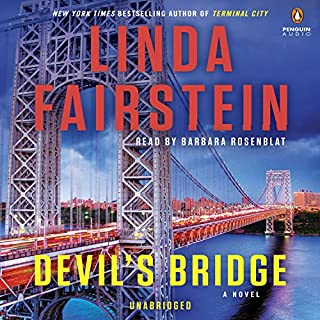 Devil's Bridge     Alexandra Cooper, Book 17              By:                                                                                                                                 Linda Fairstein                               Narrated by:                                                                                                                                 Barbara Rosenblat                      Length: 10 hrs and 27 mins     303 ratings     Overall 4.2
