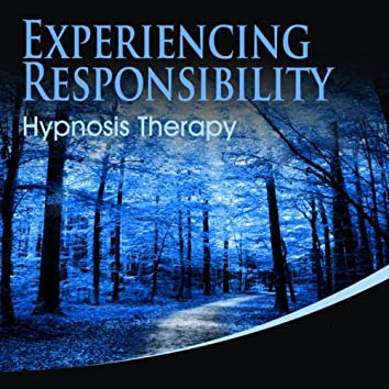 Experiencing Responsibility Hypnosis Therapy