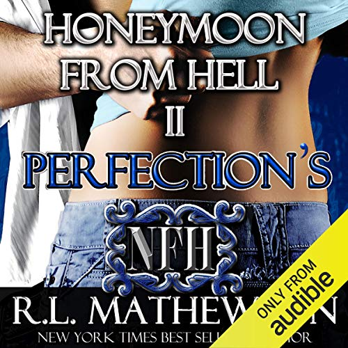 Perfection's Honeymoon from Hell cover art