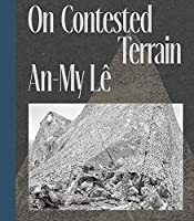 An-My Le: On Contested Terrain
