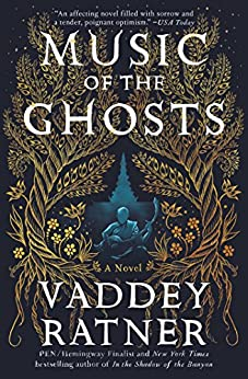 Music of the Ghosts: A Novel by [Vaddey Ratner]