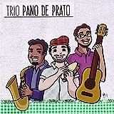 Trio Pano de Prato