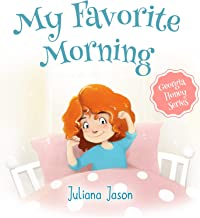 My Favorite Morning (A Georgia Honey Series Book 1)