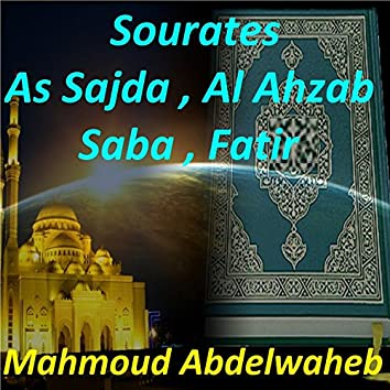 Sourates As Sajda, Al Ahzab, Saba, Fatir (Quran)