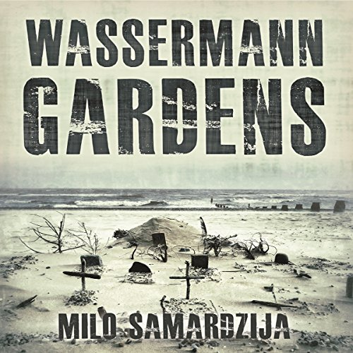 Wassermann Gardens audiobook cover art