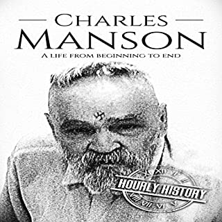 Charles Manson: A Life from Beginning to End cover art