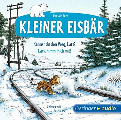 Kleiner Eisbär: Kennst du den Weg, Lars?/Lars, nimm mich mit!: Ungekürzte Lesung