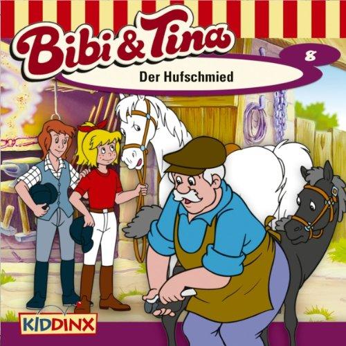 Der Hufschmied (Bibi und Tina 8) Titelbild