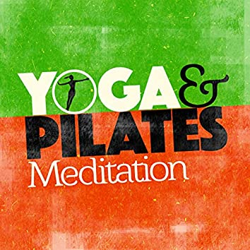 Yoga & Pilates Meditation