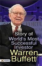 STORY OF WORLD Most Successful Investor Warren Buffett (Warren Buffett Investment Strategy Book)