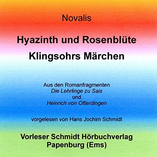 Hyazinth und Rosenblüte/Klingsohrs Märchen audiobook cover art