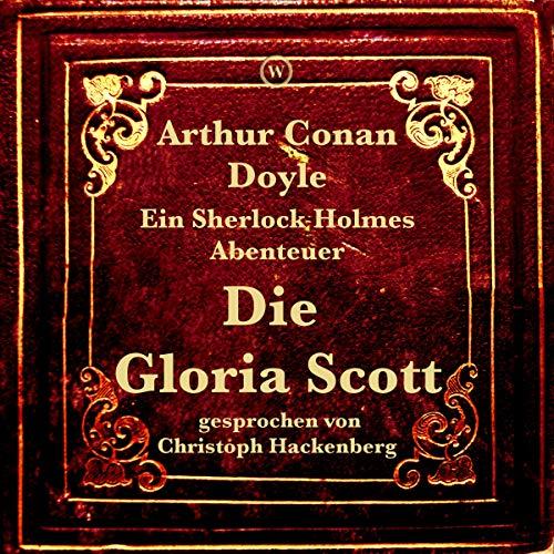 Die Gloria Scott Titelbild
