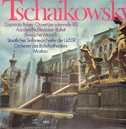 Capriccio Italien - Ouvertüre solennelle 1812 - Aus dem Nußknacker-Ballet - Slawischer Marsch [Vinyl LP]