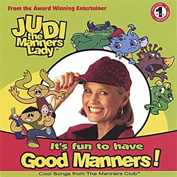It's Fun to Have Good Manners!