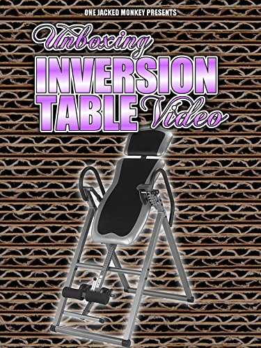 Unboxing Inversion Table Video