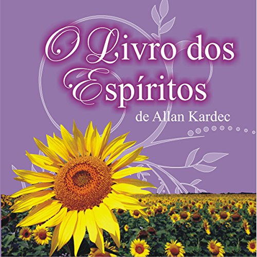 O livro dos Espíritos [The Book of Spirits] audiobook cover art
