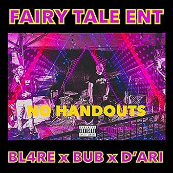 NO HANDOUTS (feat. D'ari, BUB & Bl4re)